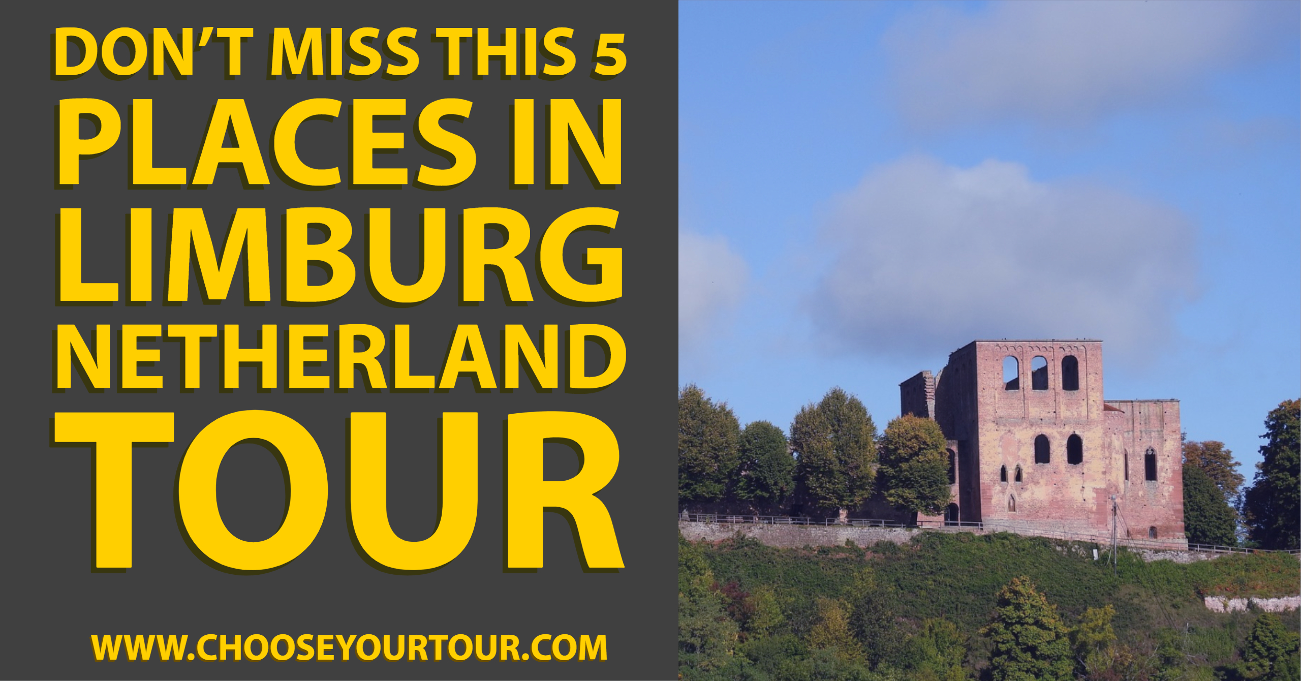 Don't Miss this 5 Places in Limburg Netherland Tour
