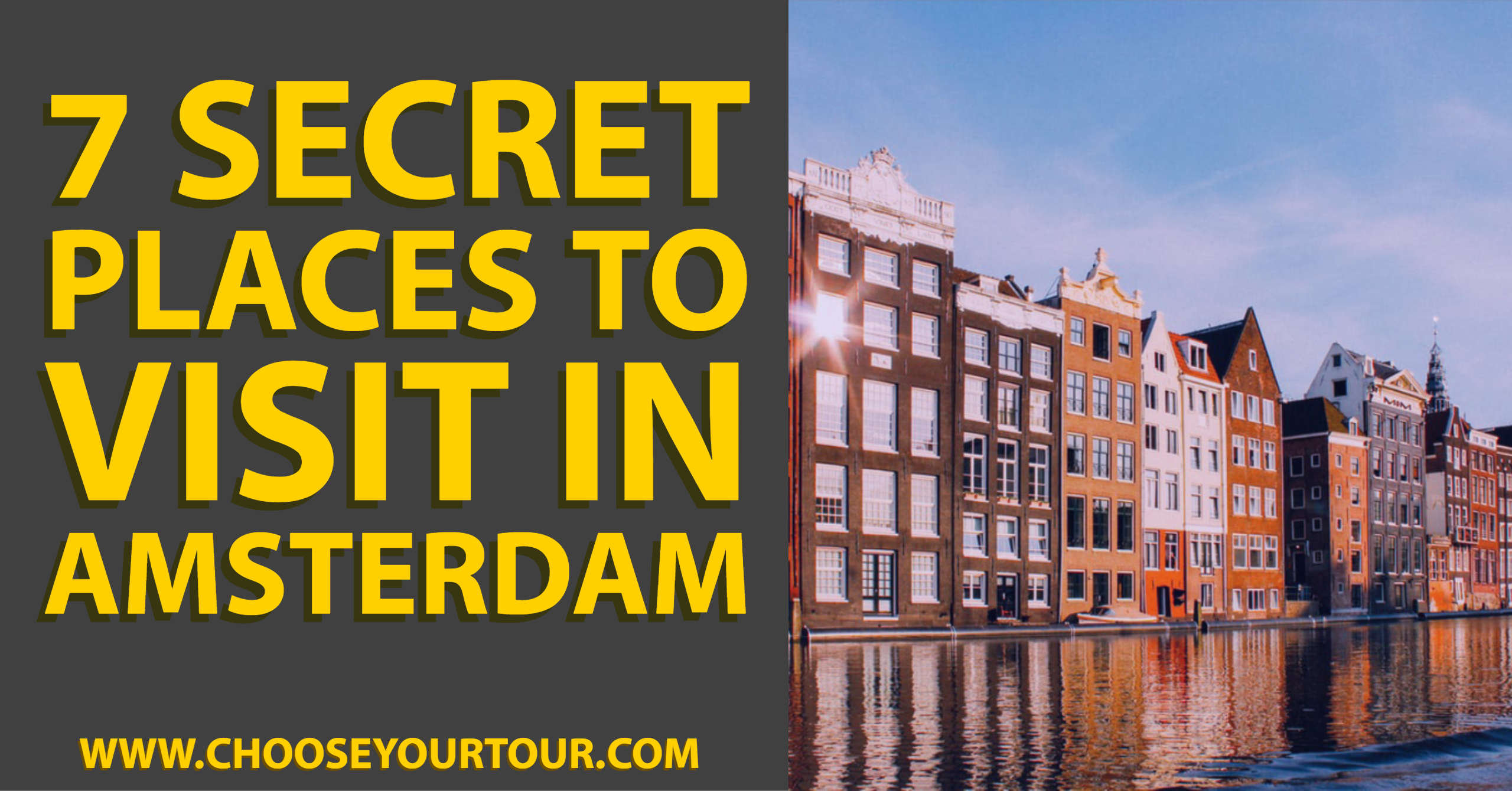 7 Secret Places to Visit in Amsterdam