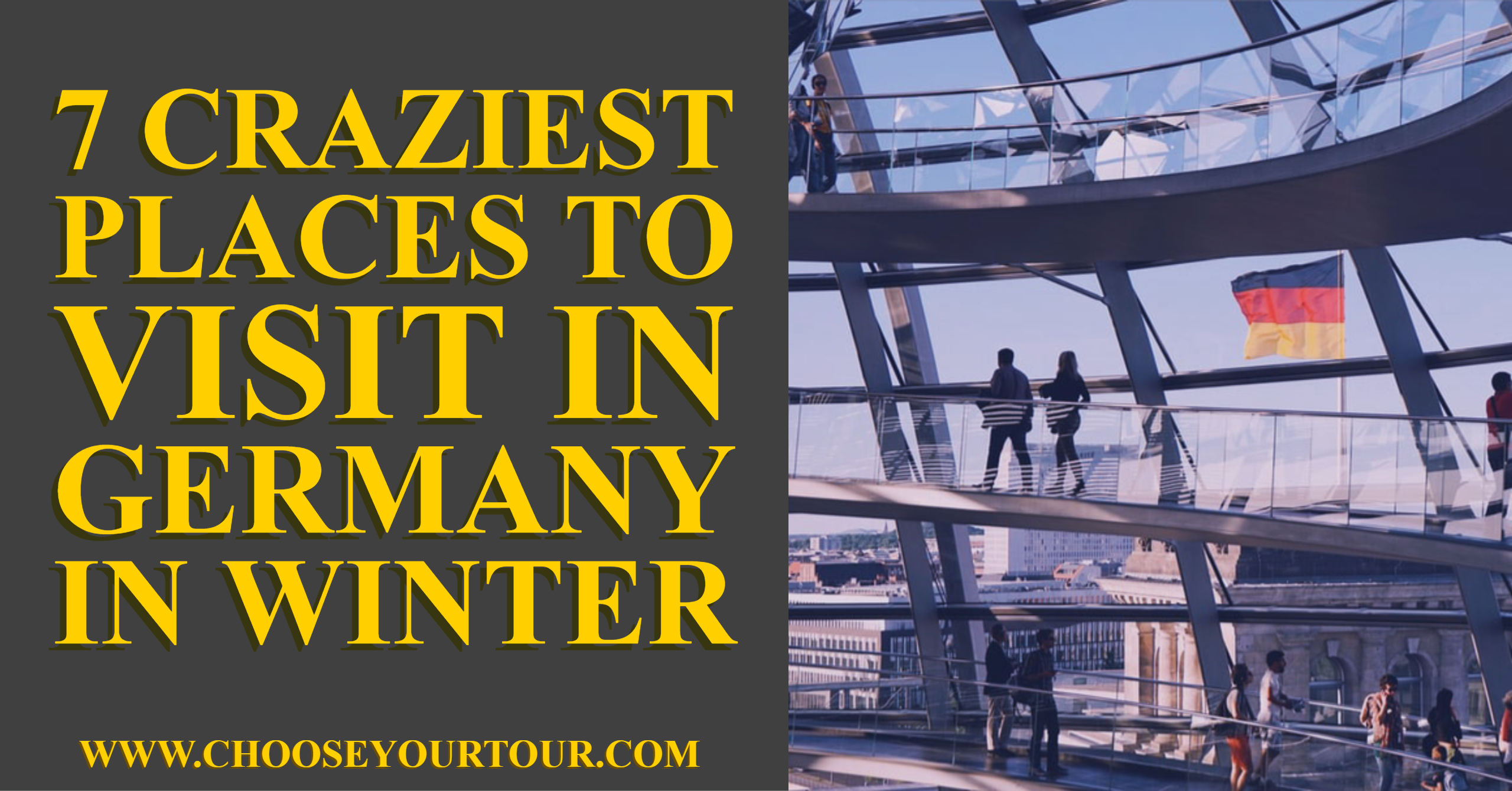 7 Craziest Places to Visit in Germany in Winter