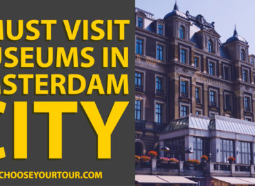 7 Must Visit Museums in Amsterdam City